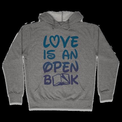 Love Is An Open Book Hooded Sweatshirt