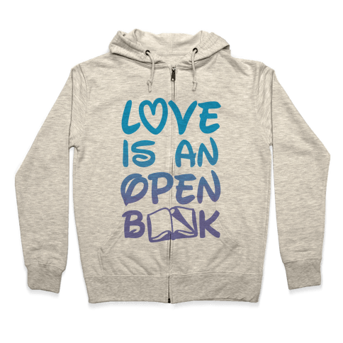 Love Is An Open Book Zip Hoodie