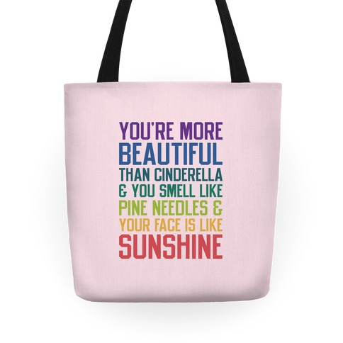 You're More Beautiful Bridesmaids Quote Tote
