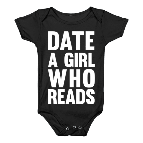 Date A Girl Who Reads Baby Onesy