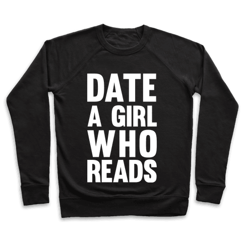 Date A Girl Who Reads Pullover