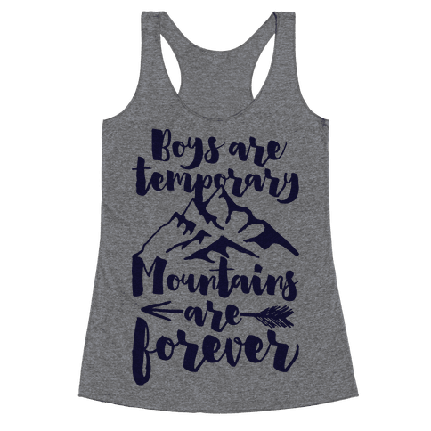 Boys Are Temporary Mountains Are Forever Racerback Tank Top