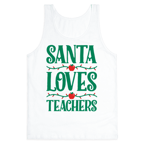 Santa Loves Teachers Tank Top