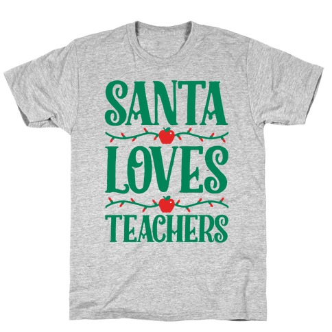 Santa Loves Teachers T-Shirt