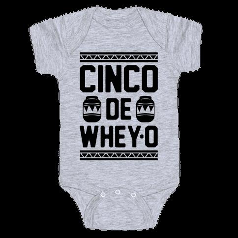Cinco De Whey-O Baby Onesy