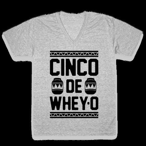 Cinco De Whey-O V-Neck Tee Shirt