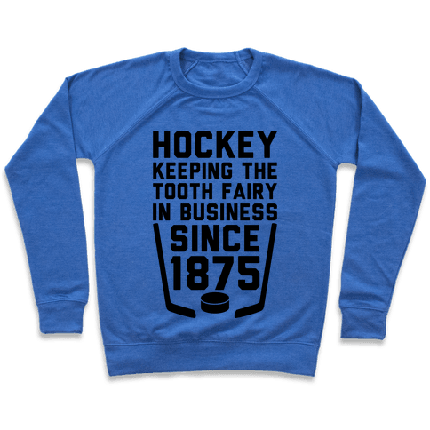 Hockey: Keeping The Tooth Fairy In Business Pullover
