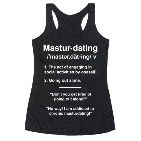 Masturdating Definition Racerback Tank Top