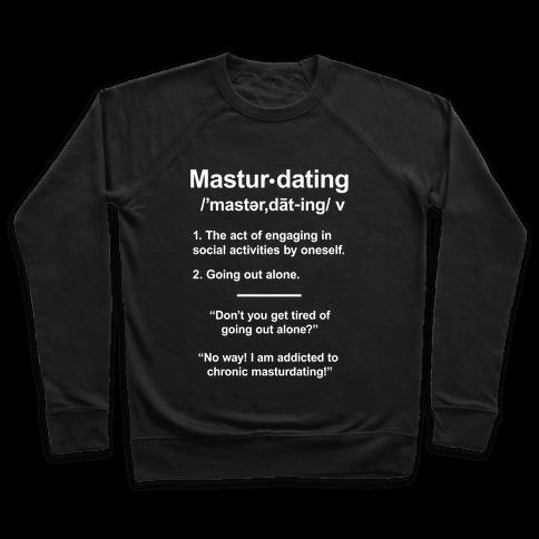 Masturdating Definition Pullover