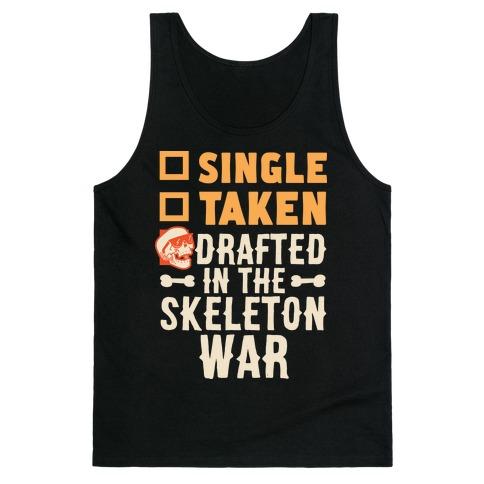 Single Taken Drafted in The Skeleton War Tank Top