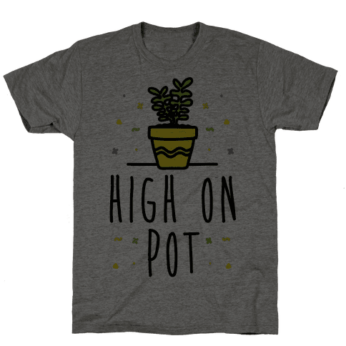 High On Potted Plants Mens T-Shirt