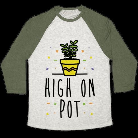 High On Potted Plants Baseball Tee