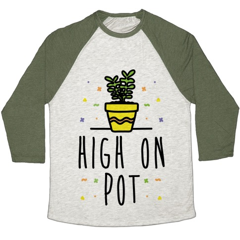High On Potted Plants Baseball Tee