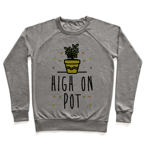 High On Potted Plants Pullover