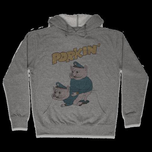 PORKIN' (VINTAGE) Hooded Sweatshirt