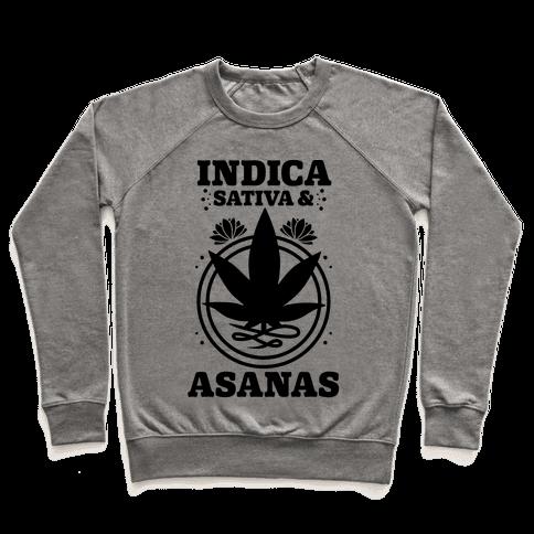 Indica, Sativa, & Asanas Pullover