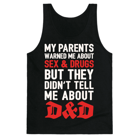 My Parents Didn't Warn Me About D&D Tank Top