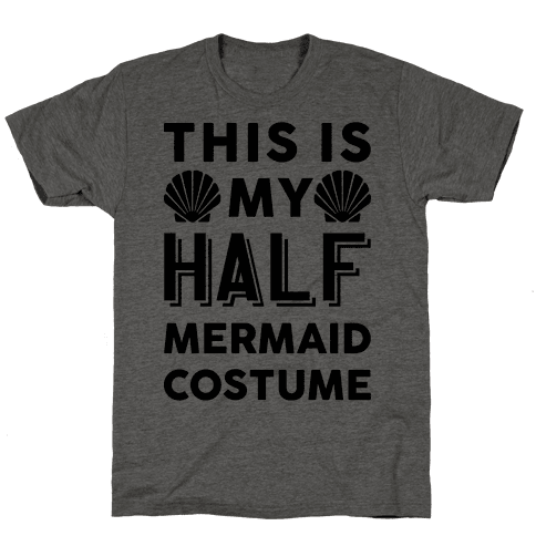 This Is My Half Mermaid Costume Mens T-Shirt
