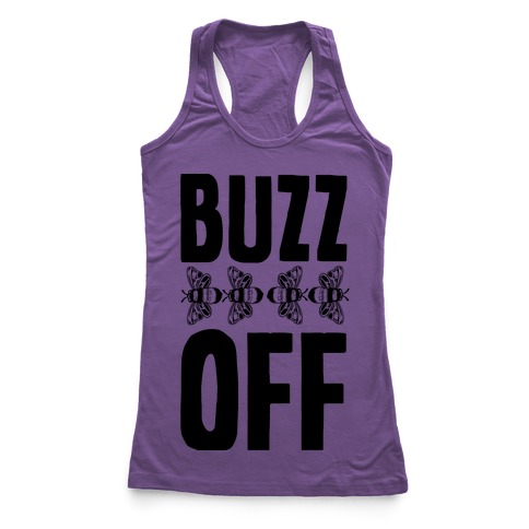 Buzz Off Racerback Tank Top