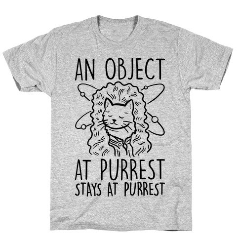 An Object At Purrest Stays At Purrest Mens T-Shirt