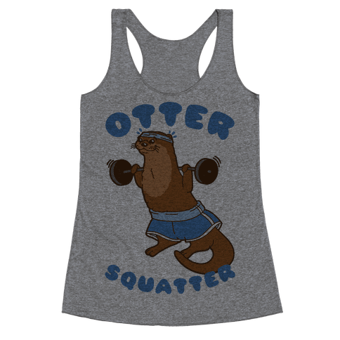 Otter Squatter Racerback Tank Top
