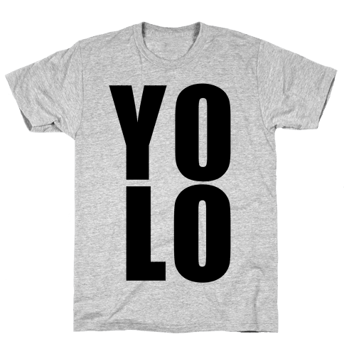 Yolo Mens T-Shirt