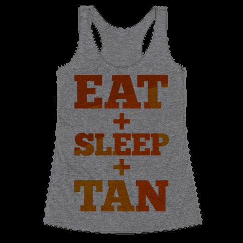 Eat + Sleep + Tan Racerback Tank Top