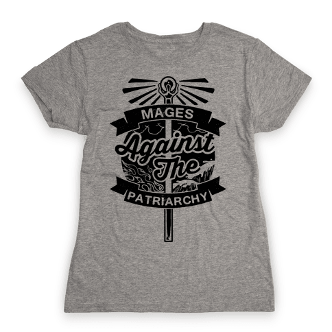 Mages Against The Patriarchy Womens T-Shirt