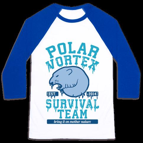 Polar Vortex Survival Team Baseball Tee