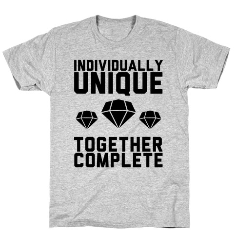Individually Unique Together Complete T-Shirt