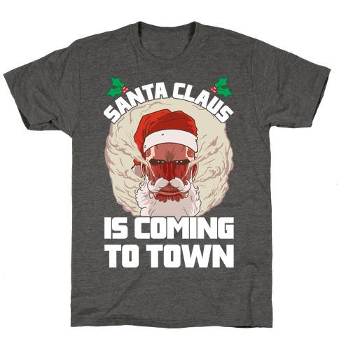 Titan Santa Claus Is Coming To Town T-Shirt