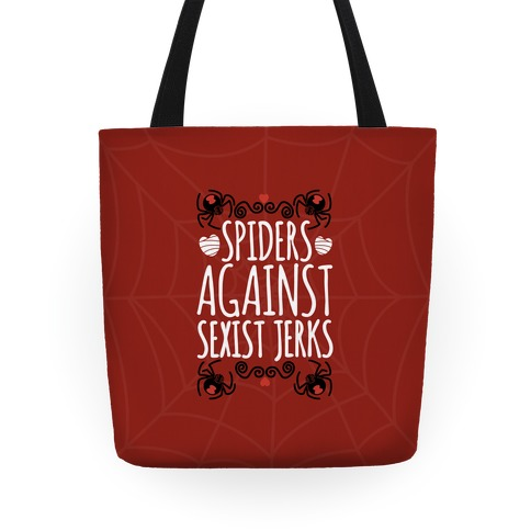 Spiders Against Sexist Jerks Tote