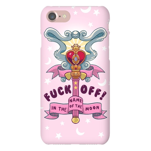 F*** Off! In The Name Of The Moon Phone Case