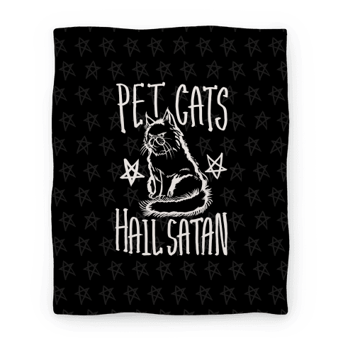 Pet Cats. Hail Satan Blanket