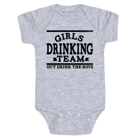 Girls Drinking Team Baby Onesy