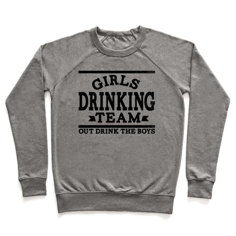 Girls Drinking Team Pullover