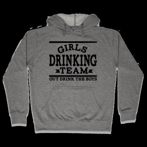 Girls Drinking Team Hooded Sweatshirt