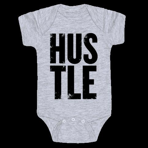 Hustle Baby Onesy