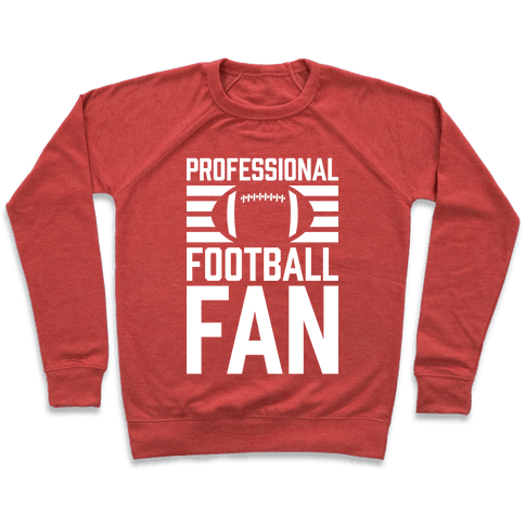 Professional Football Fan Pullover