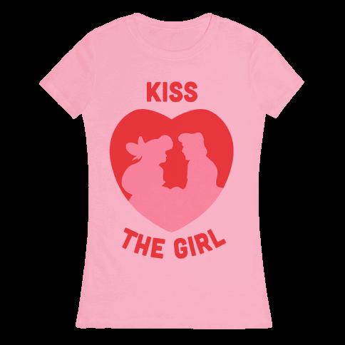 Kiss The Girl Womens T-Shirt