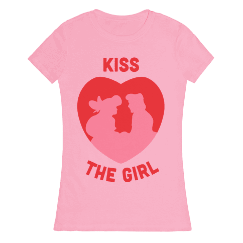 Kiss The Girl Womens T-Shirt