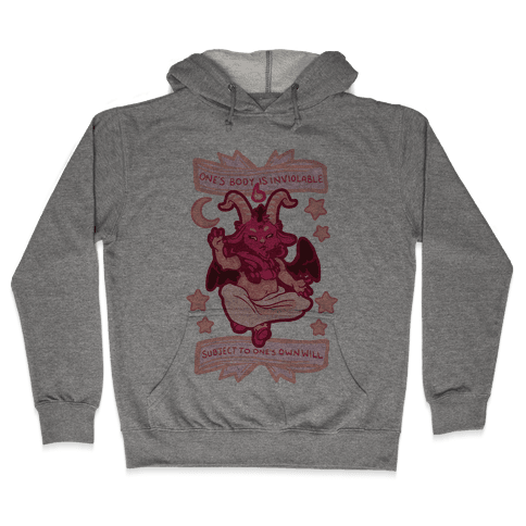 One's Body Is Inviolable Subject To One's Own Will Hooded Sweatshirt