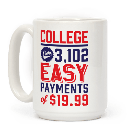 College Only 3,102 Easy Payments Of $19.99