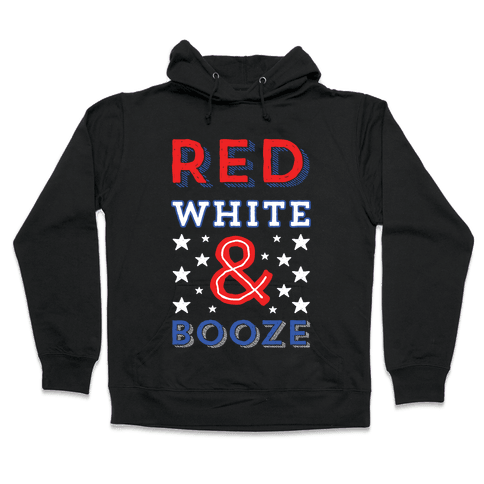 Red White & Booze Hooded Sweatshirt