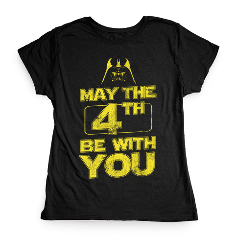 May the 4th Be With You (Vintage) Womens T-Shirt