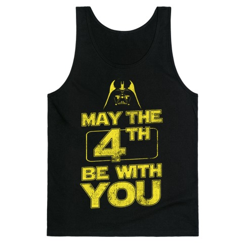 May the 4th Be With You (Vintage) Tank Top