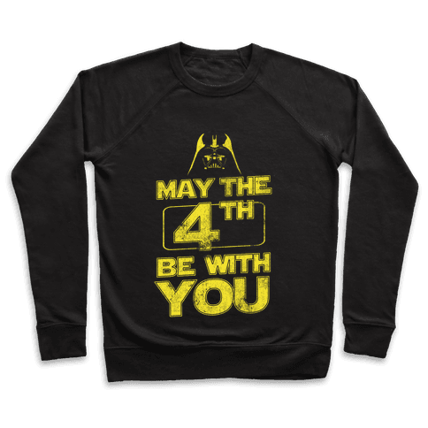 May the 4th Be With You (Vintage) Pullover