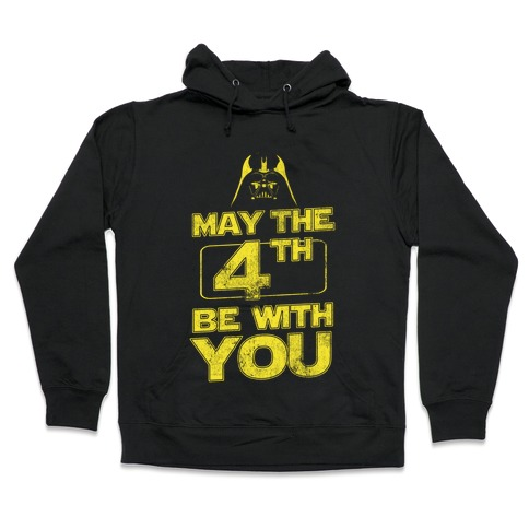 May the 4th Be With You (Vintage) Hooded Sweatshirt