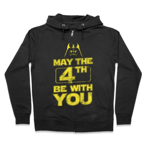 May the 4th Be With You (Vintage) Zip Hoodie