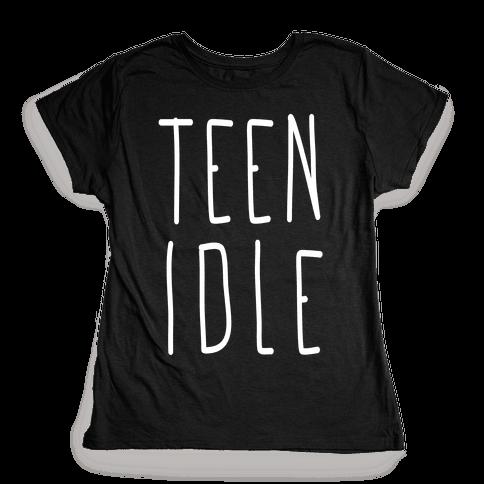 Teen Idle Womens T-Shirt